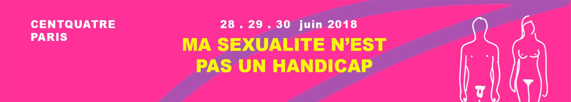 """Festival """"Ma sexualité n'est pas un handicap"""", du 28 au 30 juin au 104, Paris 19e"""