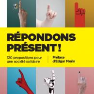 Visuel pour « Répondons présent ! », le livre issu de l'Appel des Solidarités en librairie aujourd'hui