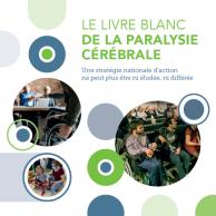 Visuel pour Publication d'un Livre blanc de la paralysie cérébrale