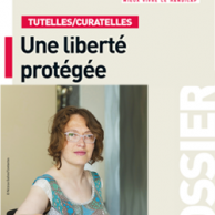 """Visuel pour """"Tutelles / Curatelles"""" : le dossier de rentrée du magazine Faire Face"""