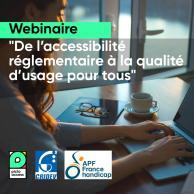 Visuel pour De l'accessibilité à la qualité d'usage : retour sur le webinaire dédié