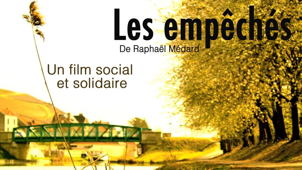 film les empêchés de Raphael Medard
